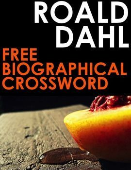 Roald Dahl Biography Crossword with 16 Engaging Clues! This is a beautifully presented Roald Dahl crossword created from facts about his life and works. Also included is an answer key for you to use as you wish. This is a perfect first lesson for student