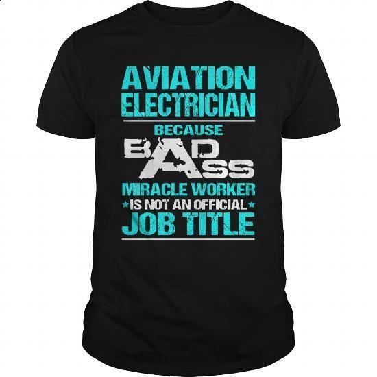 AVIATION ELECTRICIAN - BADASS NEW - #designer t shirts #capri shorts. MORE INFO => https://www.sunfrog.com/LifeStyle/AVIATION-ELECTRICIAN--BADASS-NEW-Black-Guys.html?60505