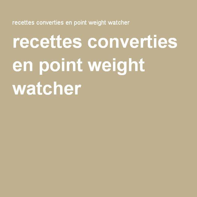 recettes converties en point weight watcher