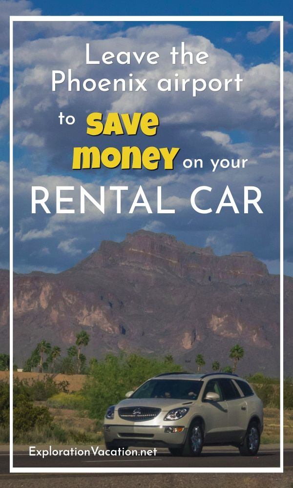 Leave The Airport To Save A Bundle On Your Phoenix Car Rental Car Rental Luxury Car Rental Car