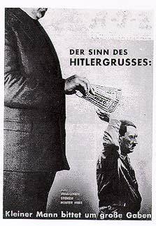 John Heartfield der sinn des hitlergrusses the sense of the Hitler salute