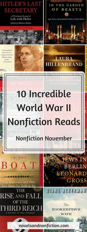 A World War II Book List Of Incredible Nonfiction Titles For Week 4 Of #NonfictionNovember , including reviews of Unbroken, The Boys In The Boat, In The Garden Of Beasts and The Girls Of Atomic City
