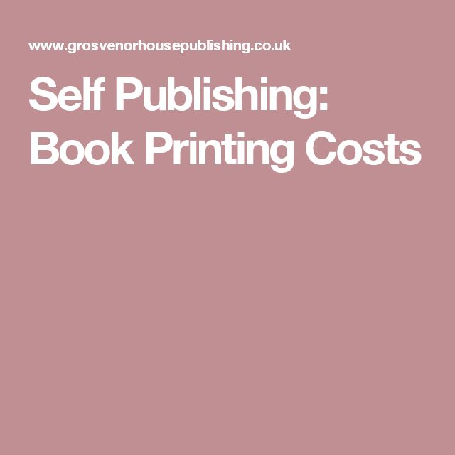 Self Publishing: Book Printing Costs