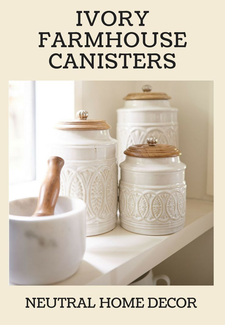 Ivory White Farmhouse Kitchen Canisters Light Wood Lids Multiple Sizes Fast And Easy Neutral Decorati Farmhouse Canisters Kitchen Design Decor Sweet Home