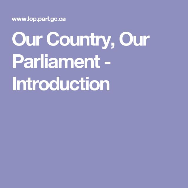 Our Country, Our Parliament - Introduction