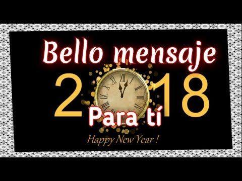 Mensajes de Año Nuevo 2018 con imagenes de año nuevo para enviar a la familia y amigos | Frases - YouTube