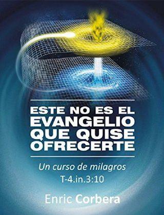 Imagen: Este no es el Evangelio que quise ofrecerte: Enric Corbera. 5* (3).