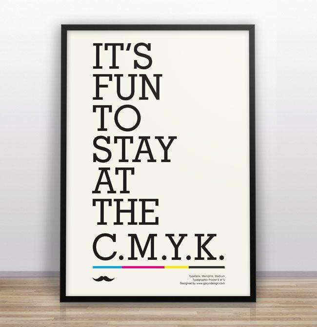 CMYK: Funny Design, Old Schools, Poster Design, Gary Nicholson, Typographic Jokes, Poster Frame-Black, Design Poster, Graphics Design, Typographic Poster
