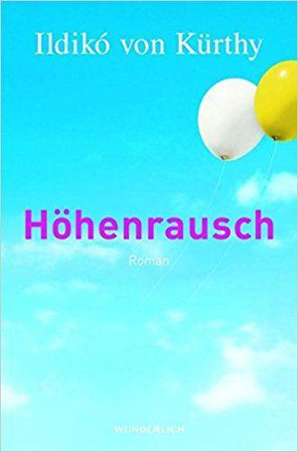 Höhenrausch: Amazon.de: Ildikó von Kürthy: Bücher