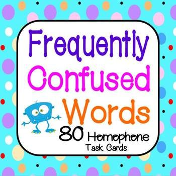 Frequently Confused Words Task Cards:  Two Sets PLUS 2 Fre