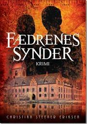 Fædrenes synder af Christian Steener Eriksen, ISBN 9788792888174