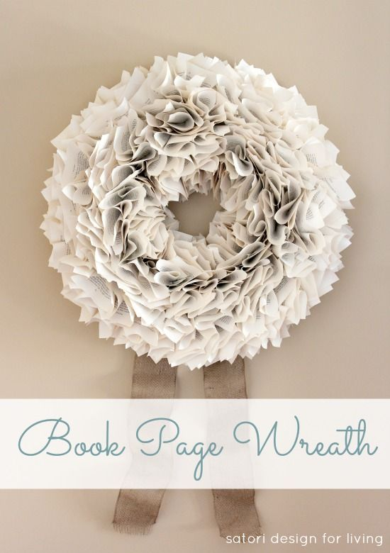 my version of the book page wreath - Book Page Decorations