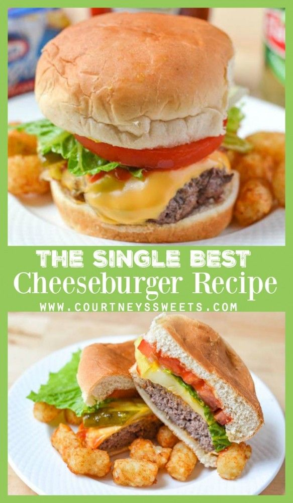 The Best Cheeseburger Recipe make for dinner, or your next bbq cook out party!