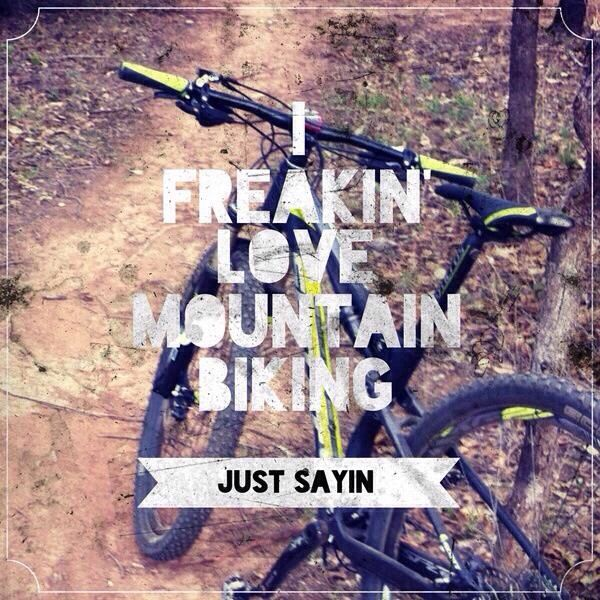 ...yup, Mountain biking, quote, mtb, mt biking