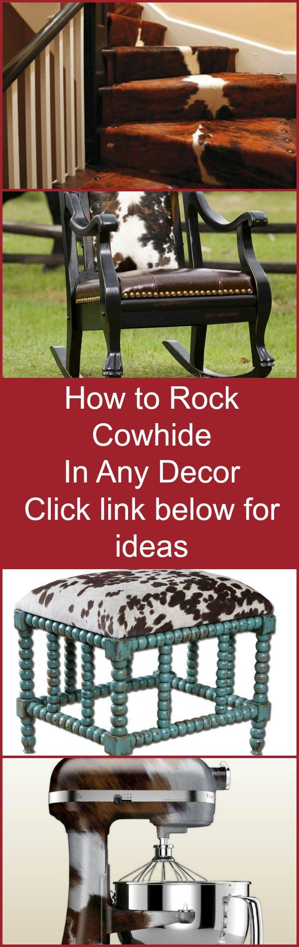 Tips and Ideas for Decorating with Cowhide whether your home is rustic, contemporary, traditional or elegant.  Find out how in the Rustic Artistry newsletter.  Sign up at this link ->  http://rusticartistry.com/sign-now/