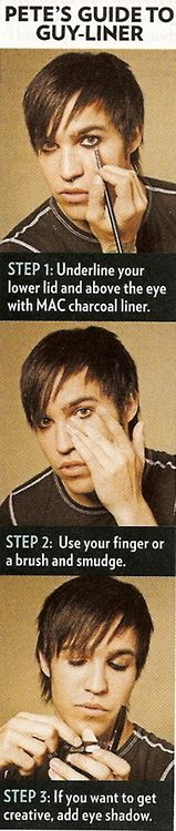 Pete wentz guide to guyliner ←im a girl, and I can't get my eyeliner that good!