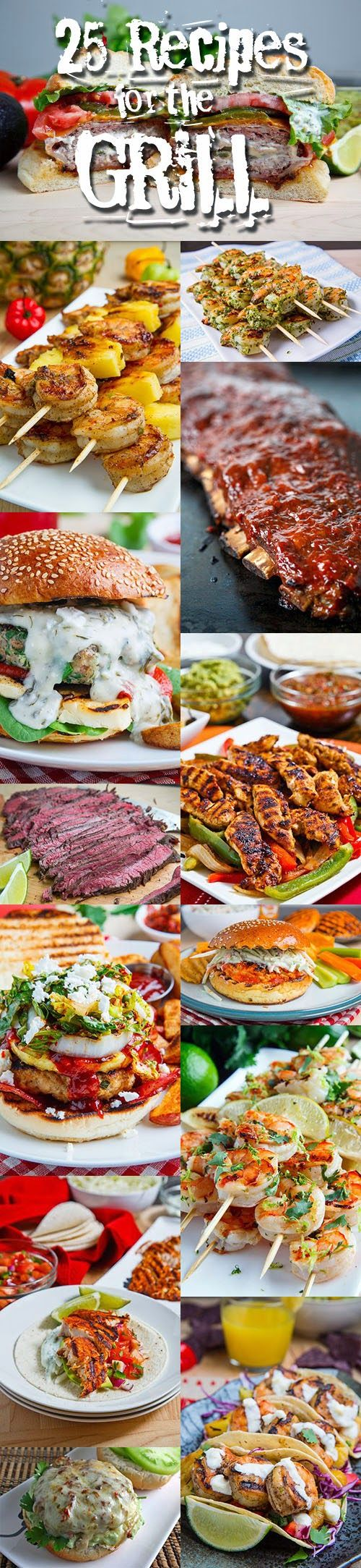 25 Recipes for the Grill - Can't wait to grill