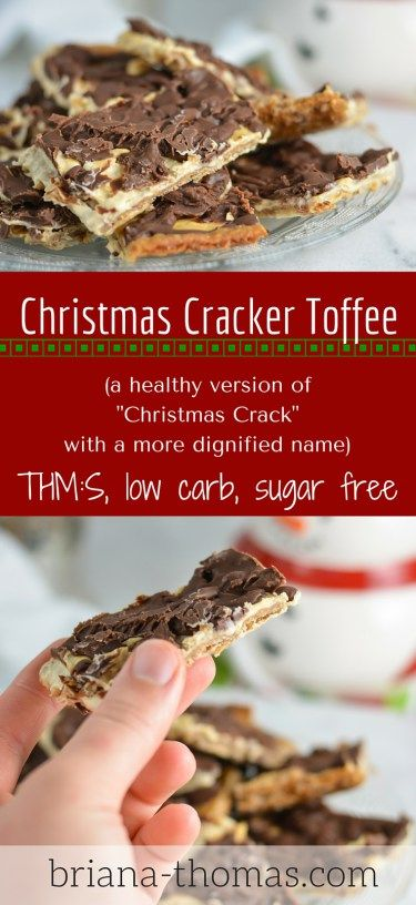 """Christmas Cracker Toffee...it's a healthy version of the so-called """"Christmas Crack"""" recipe that's floating around these days.  THM:S, low carb, sugar free"""