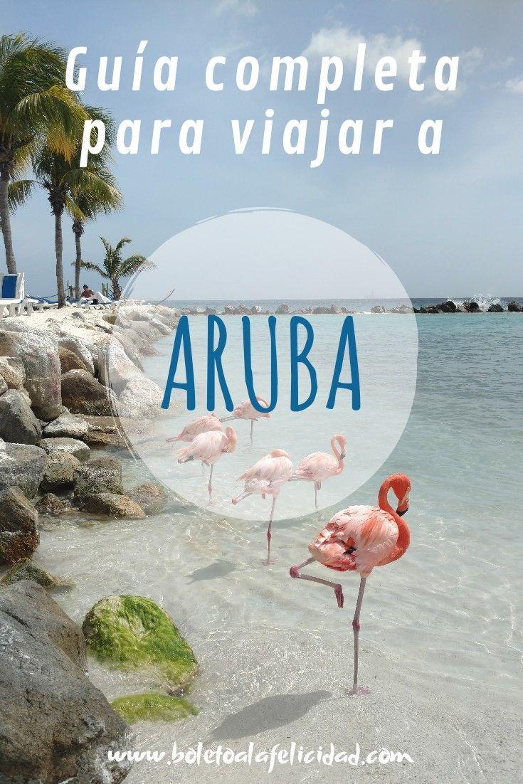 Todo Lo Que Tenés Que Saber Antes De Ir A La Isla Feliz Qué Hacer Dónde Hospedarse Y Mucho Más Laislafeliz Quehaceren Vacaciones En El Caribe Viajes Aruba