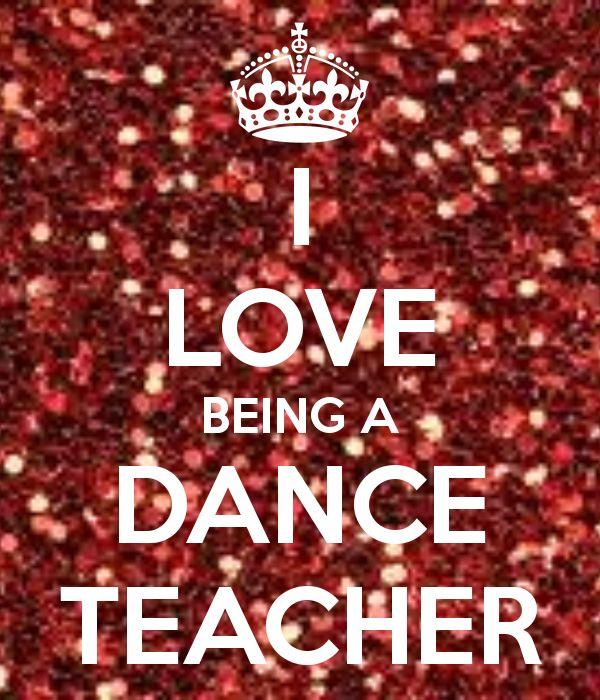25+ Best Dance Teacher Quotes On Pinterest