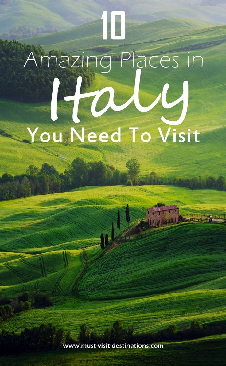 25 best ideas about italy travel on pinterest italy for Top ten places to vacation