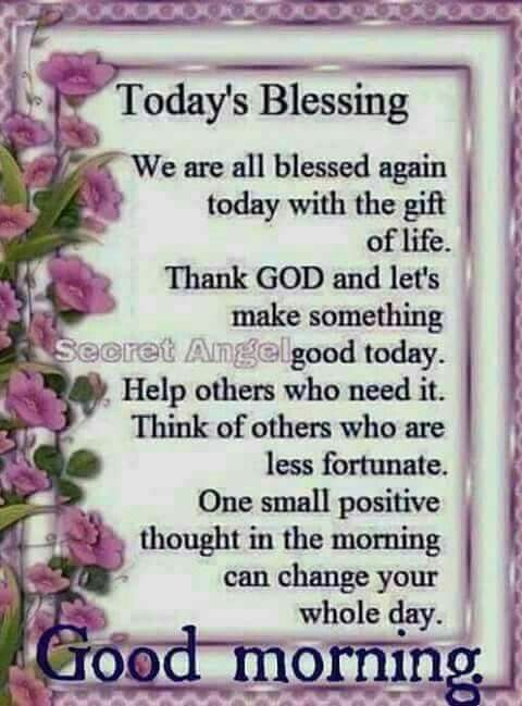 Today's Blessing, Good Morning good morning good morning quotes