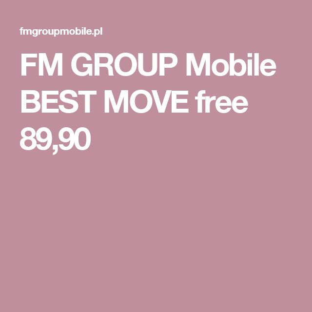 FM GROUP Mobile  BEST MOVE free 89,90