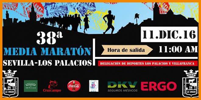 El 11 de diciembre de 2016, a las 11h, tendrá lugar la 38 Media Maratón Sevilla-Los Palacios 2016 Posiblemente de las mejores carreras populares de Sevilla.