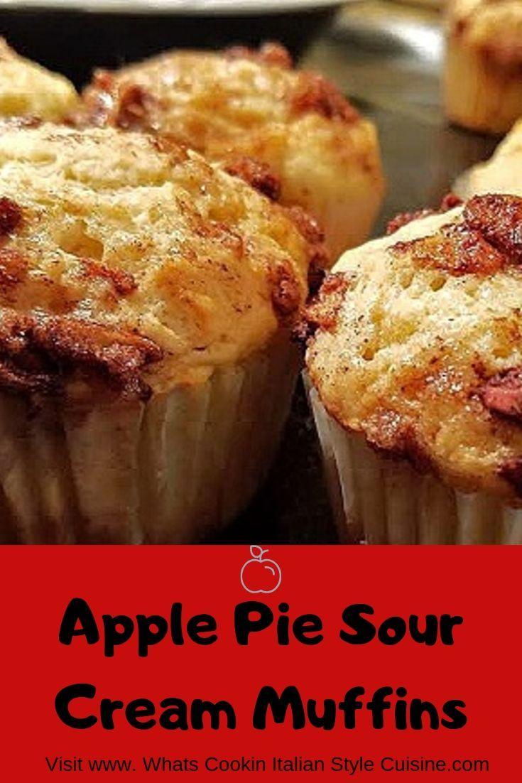 Apple Pie Sour Cream Muffin Recipe Sour Cream Muffins Sour Cream Food