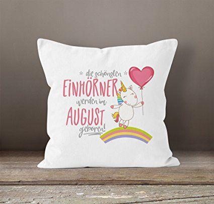 Kissenbezug Die Schönsten Einhörner Werden Im August Geboren 40x40  Baumwolle Geschenk Geburtstag Unicorn MoonWorks® Weiß