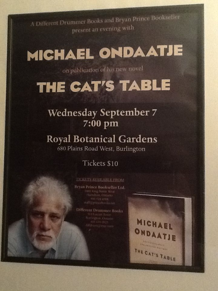 Love books - The Cat's Table by Michael Ondaatje (Burlington reading for Canadian book tour)