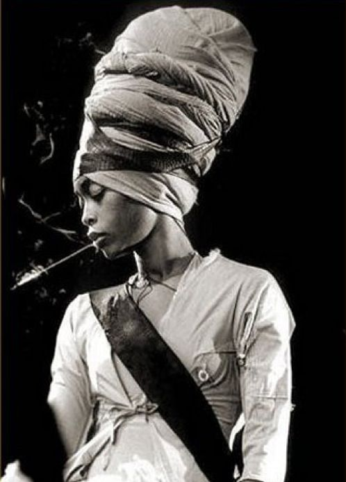 Erykah Badu... Acceptance, individuality, the confidence she exudes and her poetry.
