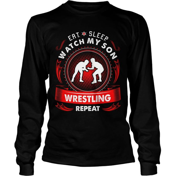 Eat Sleep Watch My Son #Wrestling Repeat Tshirt, Order HERE ==> https://www.sunfrog.com/Sports/120008156-585480809.html?53625, Please tag & share with your friends who would love it, #renegadelife #birthdaygifts #xmasgifts   #wrestling wwe, wrestling shoes, wrestling girlfriend  #weddings #women #running #swimming #workouts #cooking #receipe