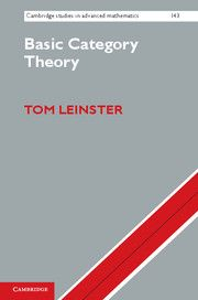 Basic category theory / Tom Leinster. 2014. Máis información: http://www.cambridge.org/ch/academic/subjects/mathematics/logic-categories-and-sets/basic-category-theory