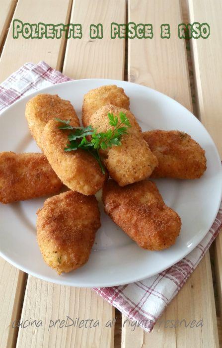 Polpette di pesce e riso, ricetta siciliana, cucina preDiletta, a cura di…