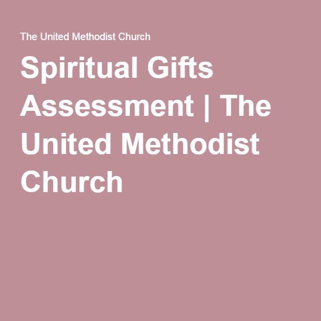 Spiritual Gifts Assessment | The United Methodist Church