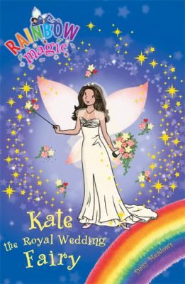 See Kate the royal wedding fairy in the library catalogue.
