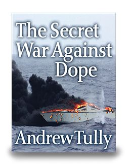 Historical account about the battle against international drug smuggling in the 1970s. Taken from the closed files of the U.S. Customs Bureau during a time when political hysteria about the subject was at its height. Now in eBook $7.99 http://www.enetpress.com/books/The_Secret_War_Against_Dope.html