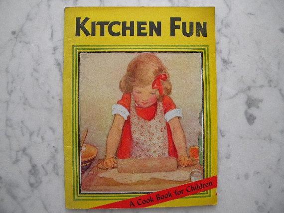 Kitchen Fun. vintage childrens cookbook. 1932