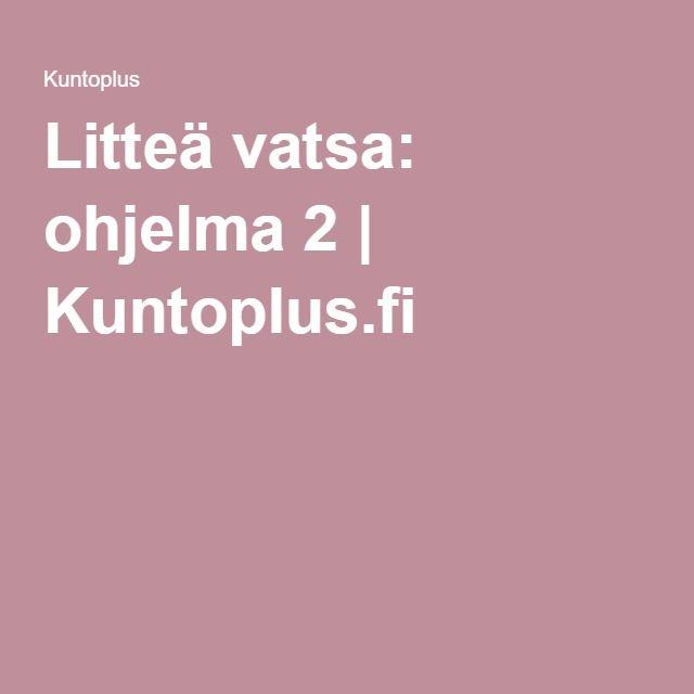 Litteä vatsa: ohjelma 2 | Kuntoplus.fi