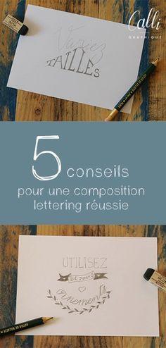 Retrouvez 5 conseils pour aboutir à une composition en lettering réussie, équilibrée et attractive.                                                                                                                                                                                 Plus