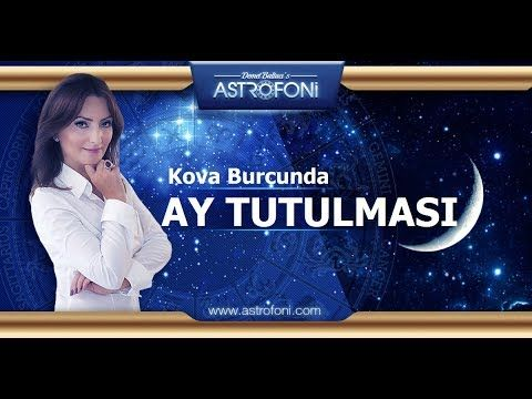 Kova Burcunda Ay Tutulması 7 Ağustos 2017, Astroloji, Burçlar