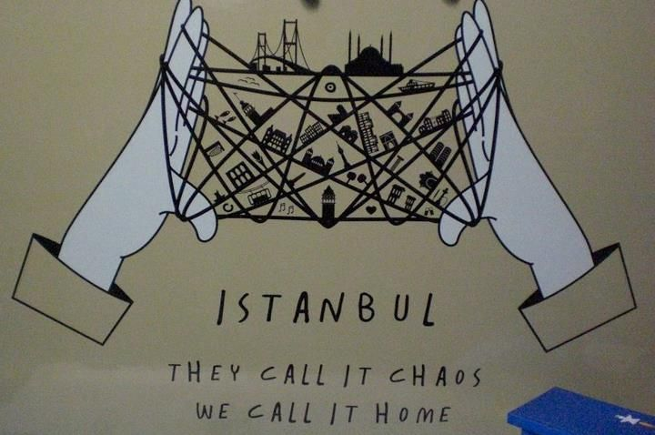 Istanbul; they call it chaos, we call it home.