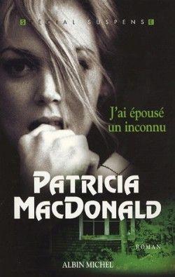 J'ai épousé un inconnu de P.Macdonald