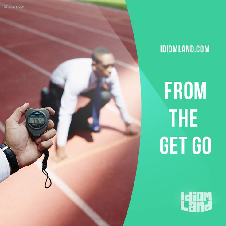 """From the get go"" means ""from the beginning"". Example: It was a terrible party right from the get go. I didn't know anybody there, and I was very unhappy. #idiom #idioms #slang #saying #sayings #phrase #phrases #expression #expressions #english #englishlanguage #learnenglish #studyenglish #language #vocabulary #efl #esl #tesl #tefl #toefl #ielts #toeic"