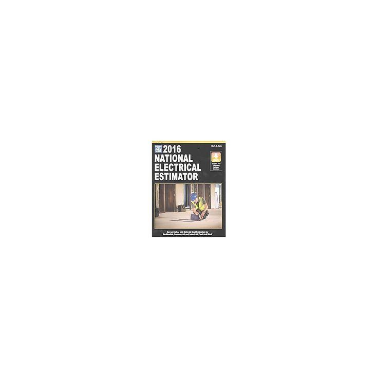 National Electrical Estimator 2016 (Paperback) (Mark C. Tyler)