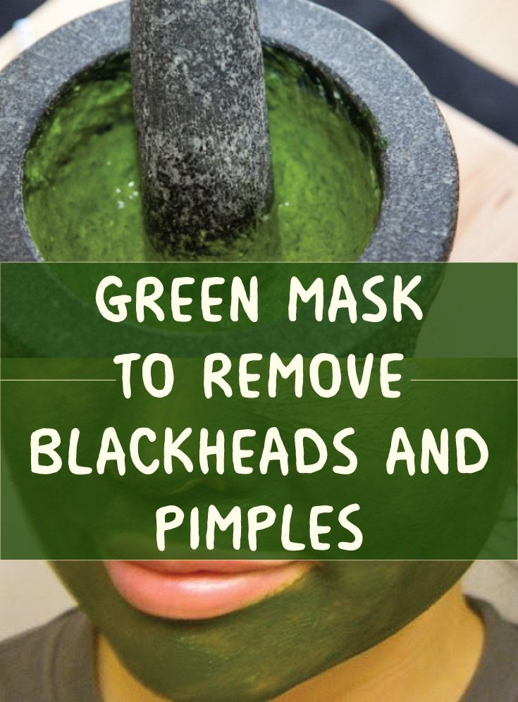 Green Mask to Remove Blackheads and Pimples