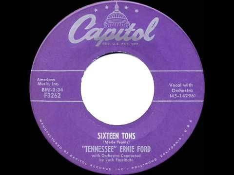 1955 HITS ARCHIVE: Sixteen Tons - Tennessee Ernie Ford (his original #1 version) - YouTube
