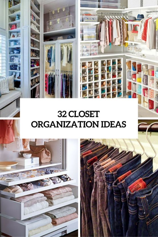 32 Cool And Smart Ideas To Organize Your Closet