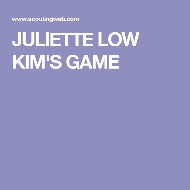 JULIETTE LOW KIM'S GAME